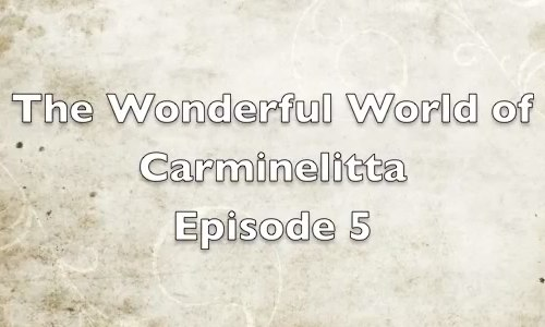 Picture of The Wonderful World of Carminelitta episode 5